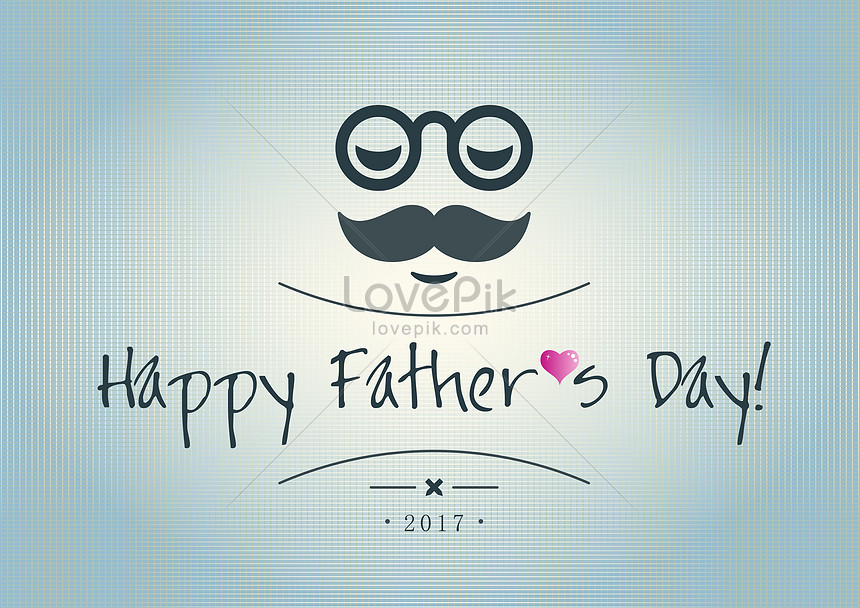 Happy Fathers Day Creative Image Picture Free Download 500414391 Lovepik Com